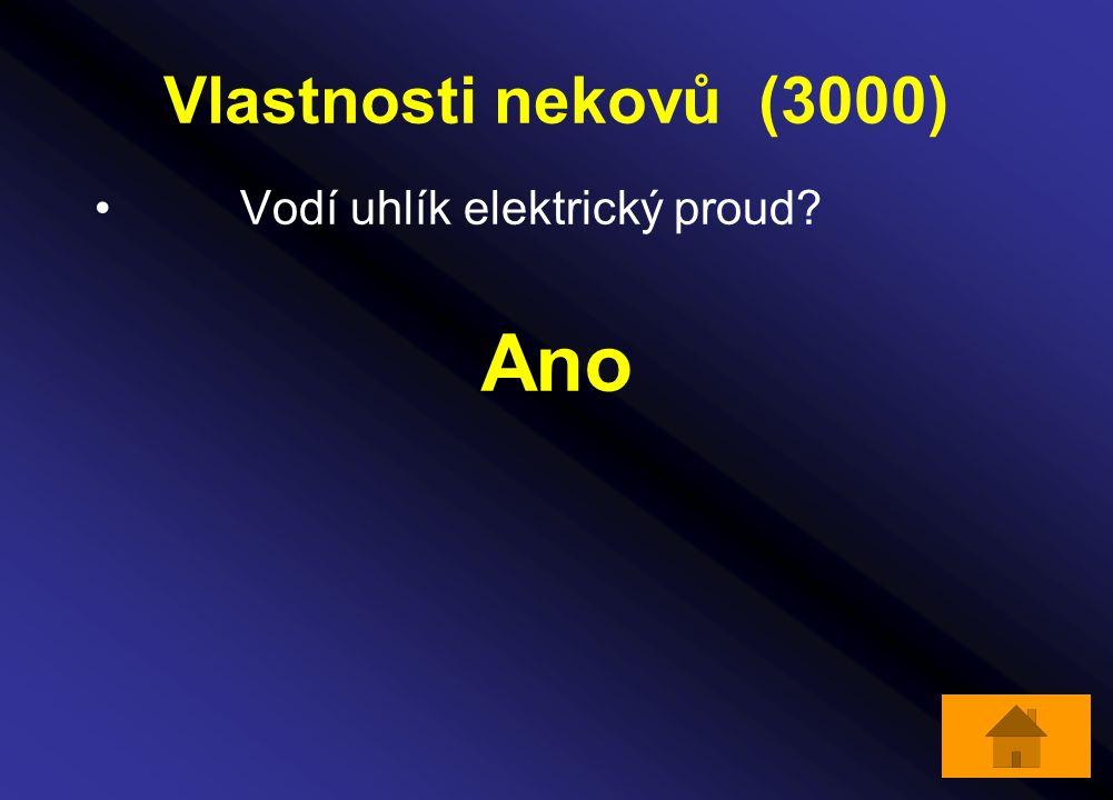 Vlastnosti nekovů (3000) Vodí uhlík elektrický proud? Ano