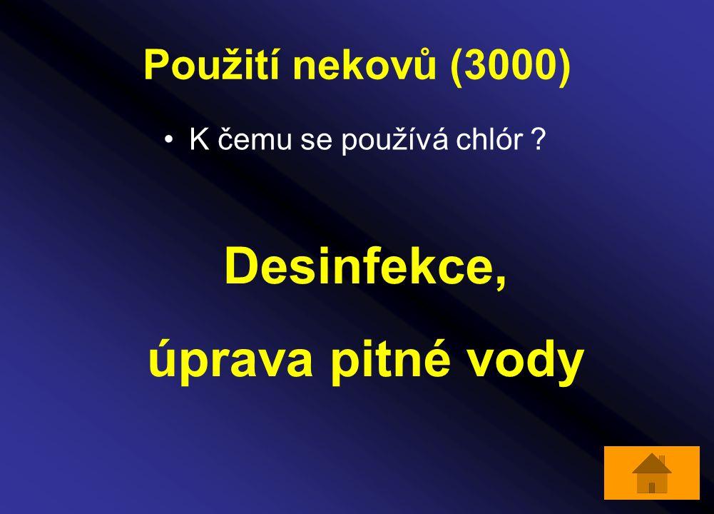Použití nekovů (3000) K čemu se používá chlór ? Desinfekce, úprava pitné vody