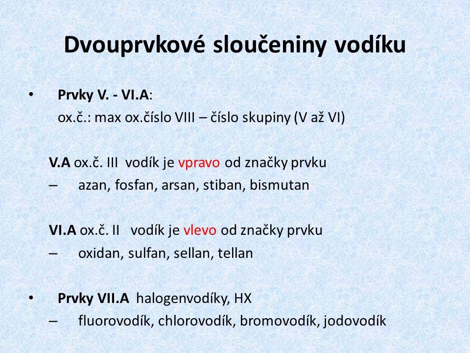 Dvouprvkové sloučeniny vodíku Prvky V.