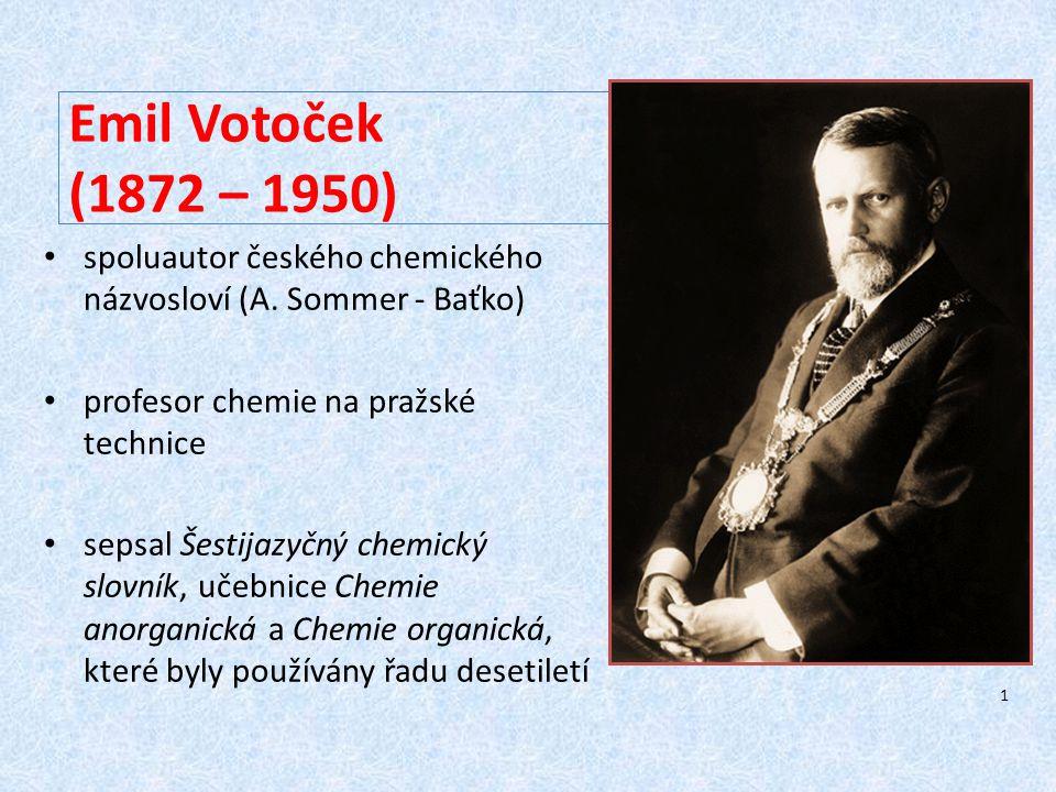 Emil Votoček (1872 – 1950) spoluautor českého chemického názvosloví (A.