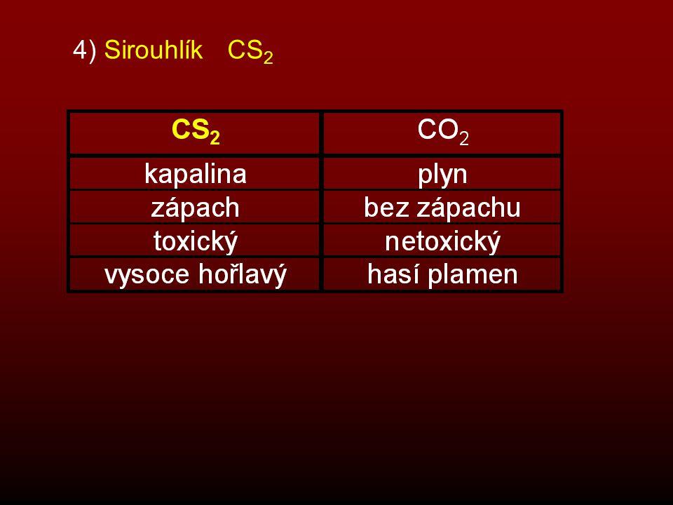 5) Halogenidy uhlíku CF 4 – vysoká hustota (mění hlas) CCl 4 (tetrachlomethan) – rozpouštědlo, dříve hasicí přístroje Freony = uhlovodíky s atomy F a Cl - dříve – chladničky (nejedovaté, odebírají teplo) - ničí ozon, jinak nejsou škodlivé