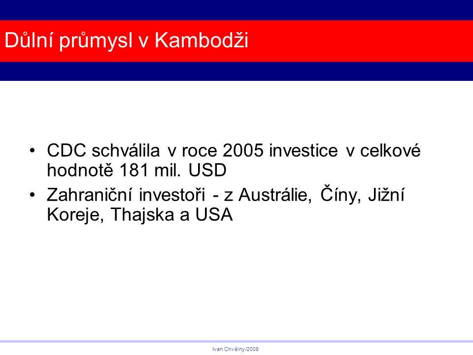 Důlní průmysl v Kambodži CDC schválila v roce 2005 investice v celkové hodnotě 181 mil.
