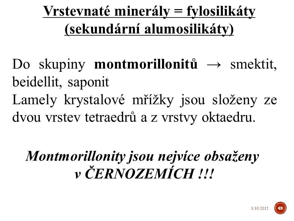 Montmorillonity se vyznačují:  vysoká disperzita částic  velký vnější i vnitřní povrch (měrný povrch činí 500-600 m 2.g -1 ).