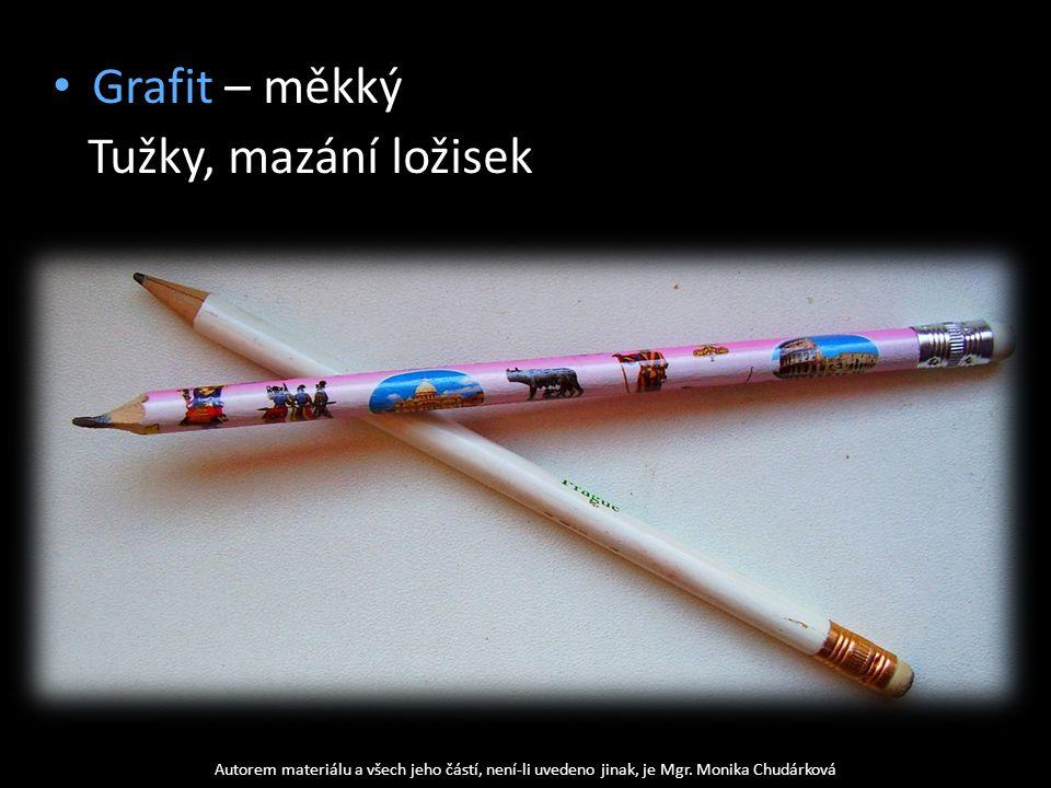 Grafit – měkký Tužky, mazání ložisek Autorem materiálu a všech jeho částí, není-li uvedeno jinak, je Mgr.
