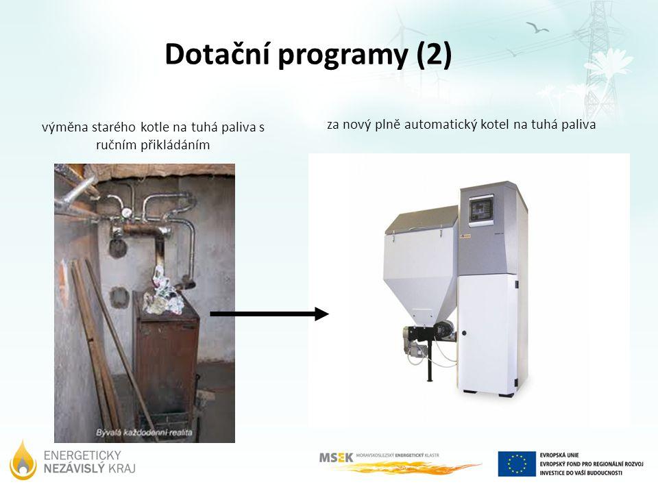 výměna starého kotle na tuhá paliva s ručním přikládáním za nový plně automatický kotel na tuhá paliva Dotační programy (2)