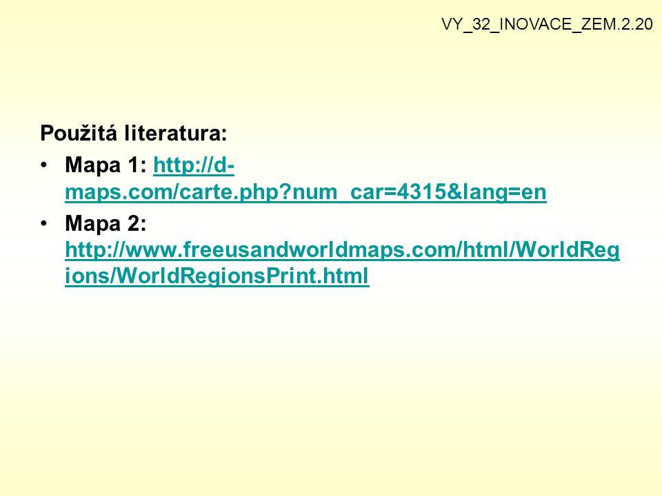 Použitá literatura: Mapa 1: http://d- maps.com/carte.php?num_car=4315&lang=enhttp://d- maps.com/carte.php?num_car=4315&lang=en Mapa 2: http://www.free