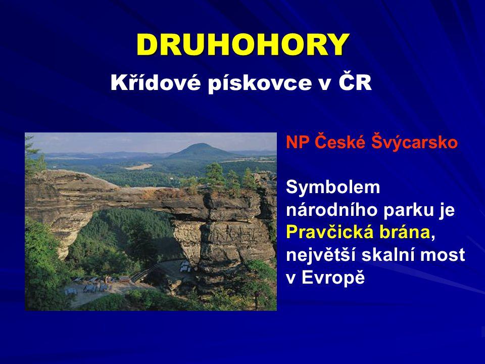 Křídové pískovce v ČR DRUHOHORY NP České Švýcarsko Symbolem národního parku je Pravčická brána, největší skalní most v Evropě