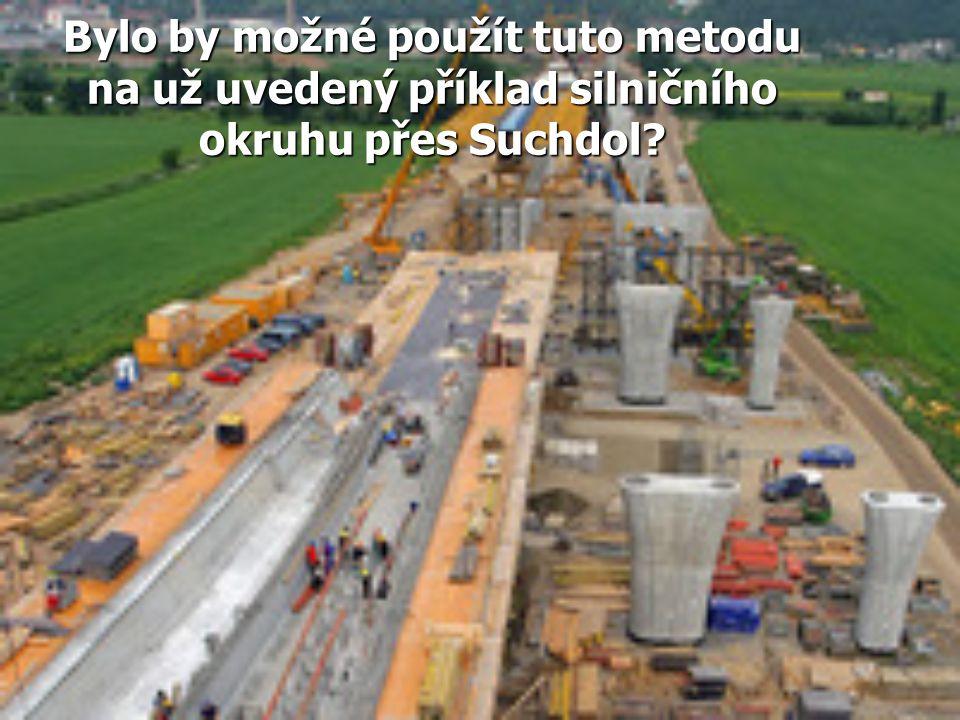 Bylo by možné použít tuto metodu na už uvedený příklad silničního okruhu přes Suchdol?