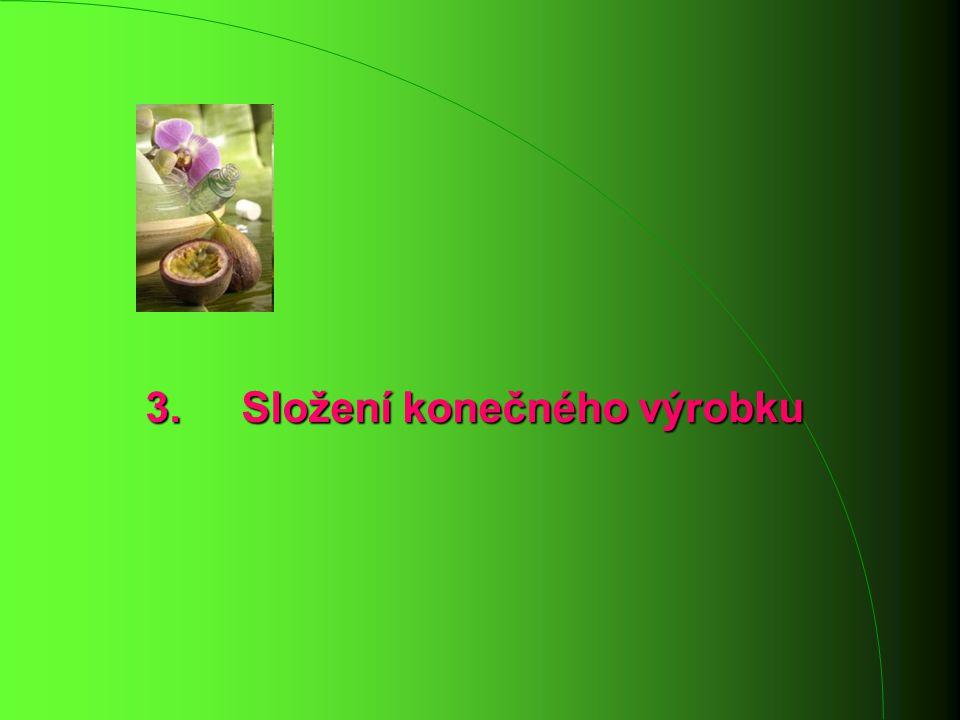 3. Složení konečného výrobku