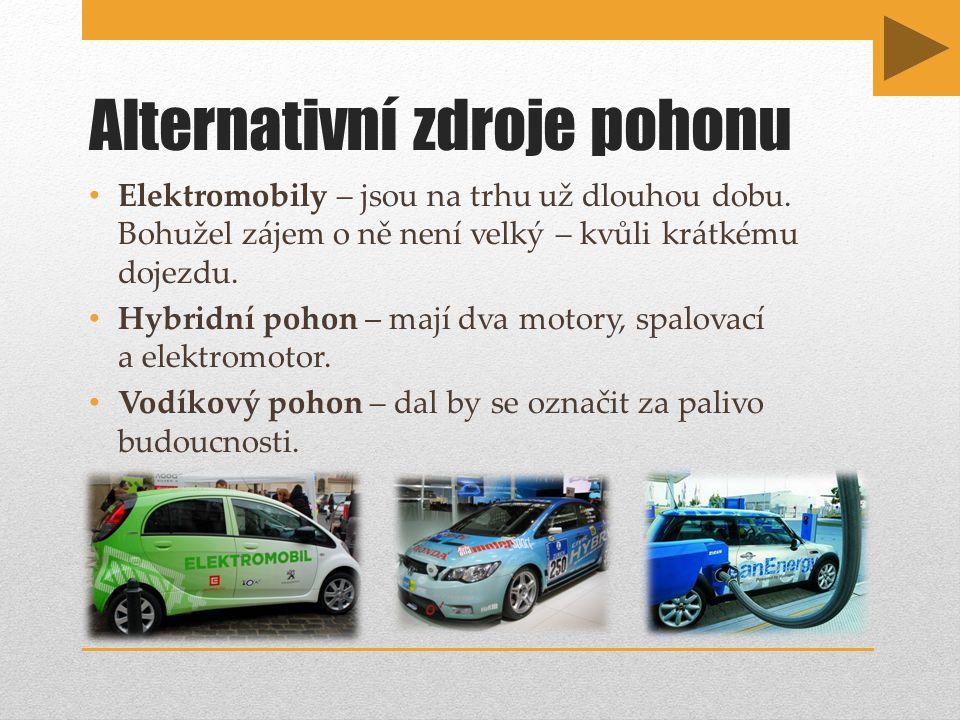 Alternativní zdroje pohonu Elektromobily – jsou na trhu už dlouhou dobu.