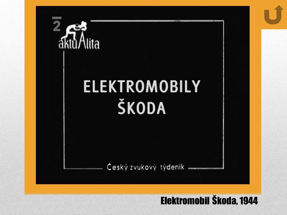 Elektromobil Škoda, 1944