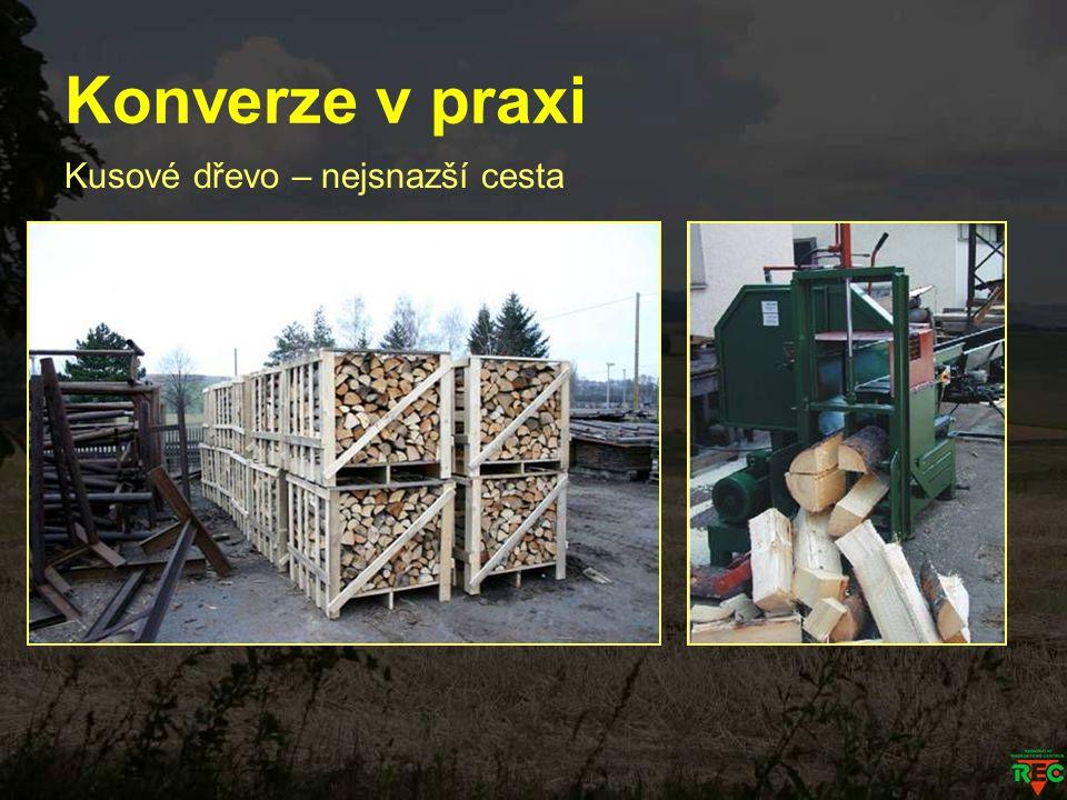 Konverze v praxi Kusové dřevo – nejsnazší cesta