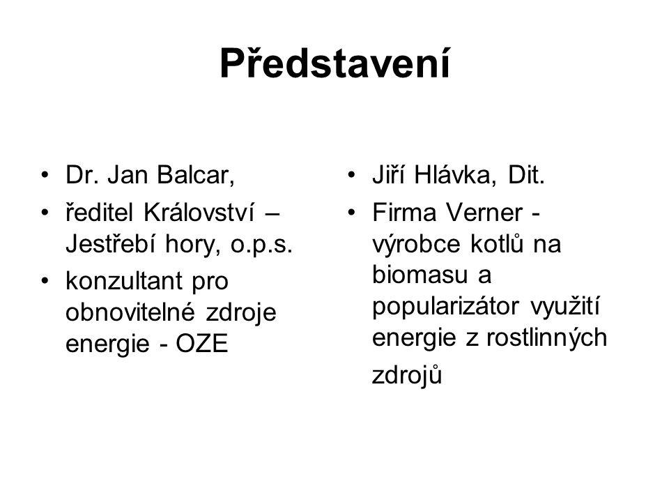 Představení Dr. Jan Balcar, ředitel Království – Jestřebí hory, o.p.s.