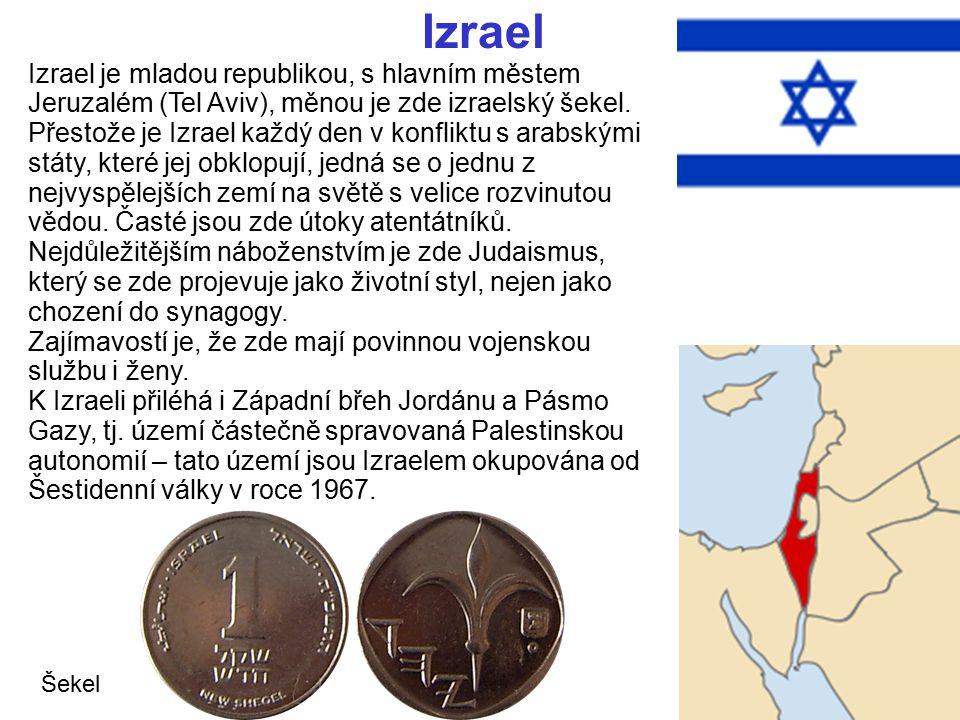 Izrael Izrael je mladou republikou, s hlavním městem Jeruzalém (Tel Aviv), měnou je zde izraelský šekel. Přestože je Izrael každý den v konfliktu s ar