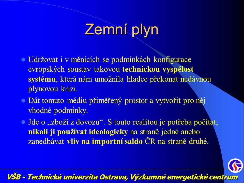 VŠB - Technická univerzita Ostrava, Výzkumné energetické centrum Zemní plyn Udržovat i v měnících se podmínkách konfigurace evropských soustav takovou