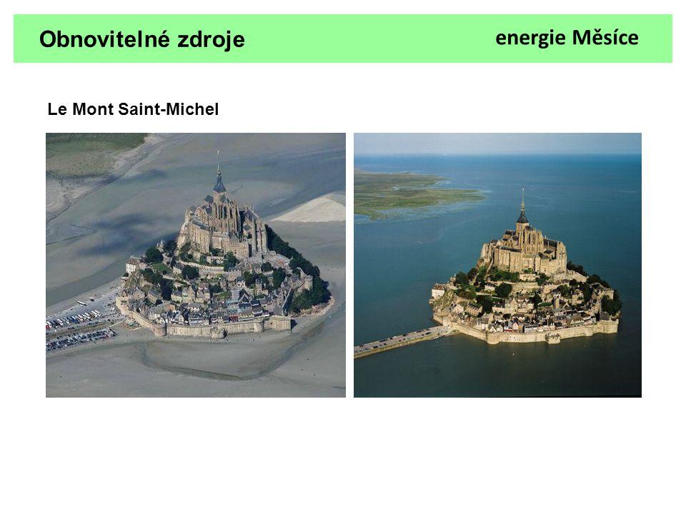 Obnovitelné zdroje energie Měsíce Le Mont Saint-Michel