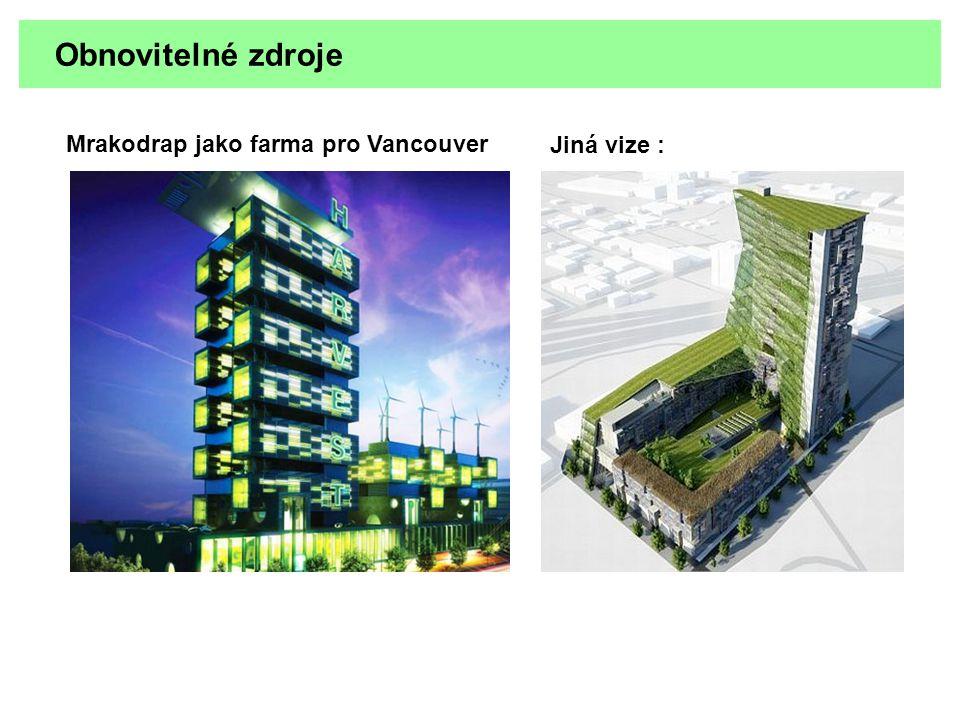 Obnovitelné zdroje Mrakodrap jako farma pro Vancouver Jiná vize :