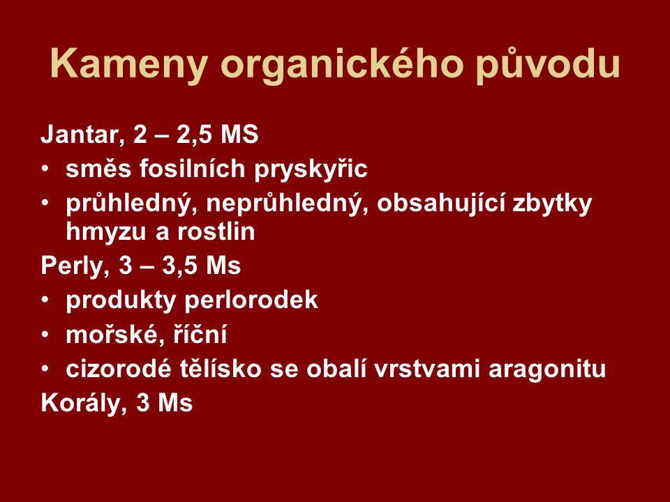 Zdroj Dlouhá, J., Šála, V., Zbožíznalství hodin a klenotů.Praha: Merkur, 1987 č.j.
