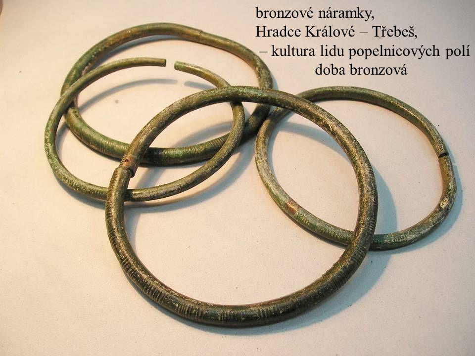 Jakub Jirásek17 bronzové náramky, Hradce Králové – Třebeš, – kultura lidu popelnicových polí doba bronzová