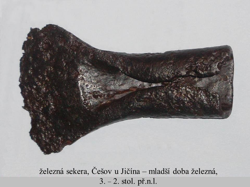 Jakub Jirásek22 železná sekera, Češov u Jičína – mladší doba železná, 3. – 2. stol. př.n.l.