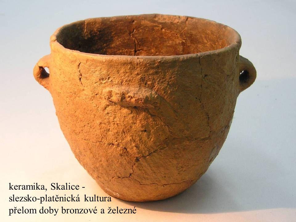 Jakub Jirásek24 keramika, Skalice - slezsko-platěnická kultura přelom doby bronzové a železné