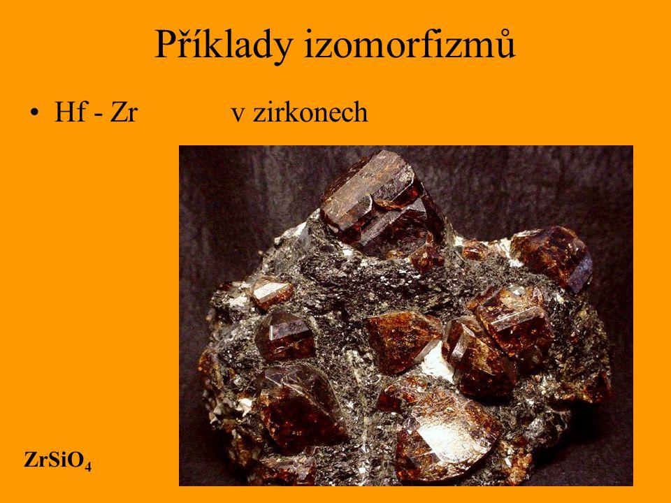 Příklady izomorfizmů Hf - Zr v zirkonech ZrSiO 4