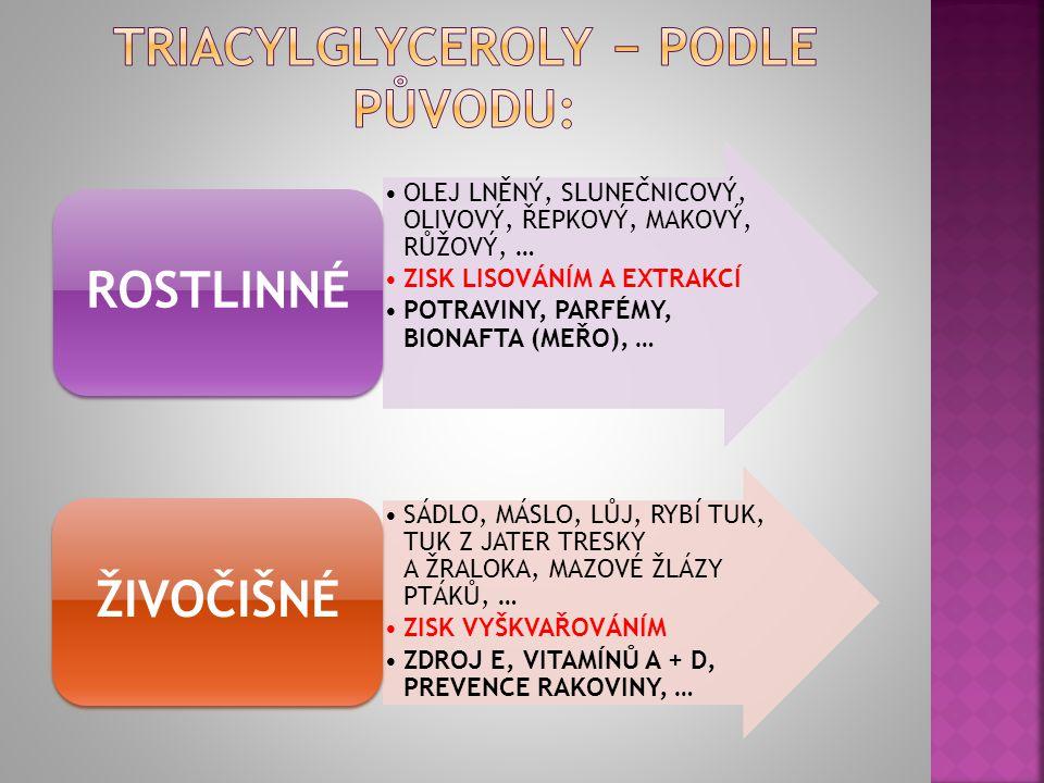 [2] Ú.: Vytvořte propyl-palmitát, propyl-stearát, propyl-oleát