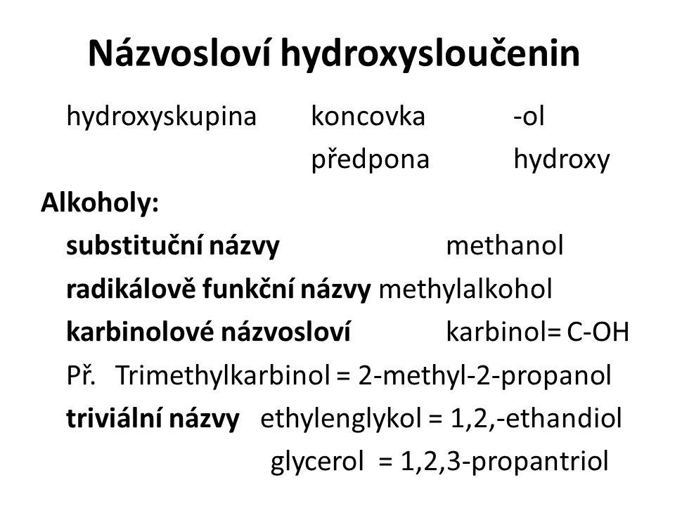 Fenoly substituční názvyzřídka Příklady fenolů fenol 1-naftol