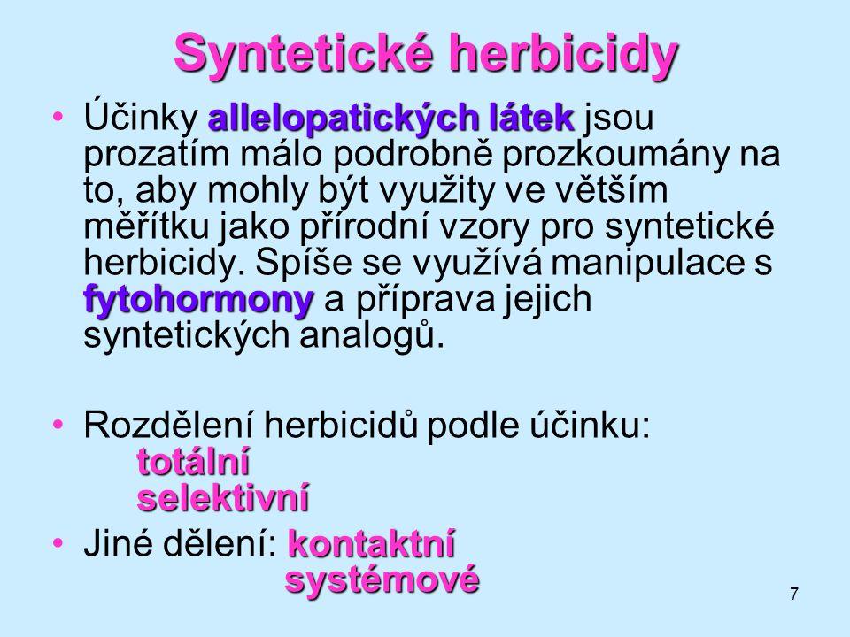 7 Syntetické herbicidy allelopatických látek fytohormonyÚčinky allelopatických látek jsou prozatím málo podrobně prozkoumány na to, aby mohly být využ