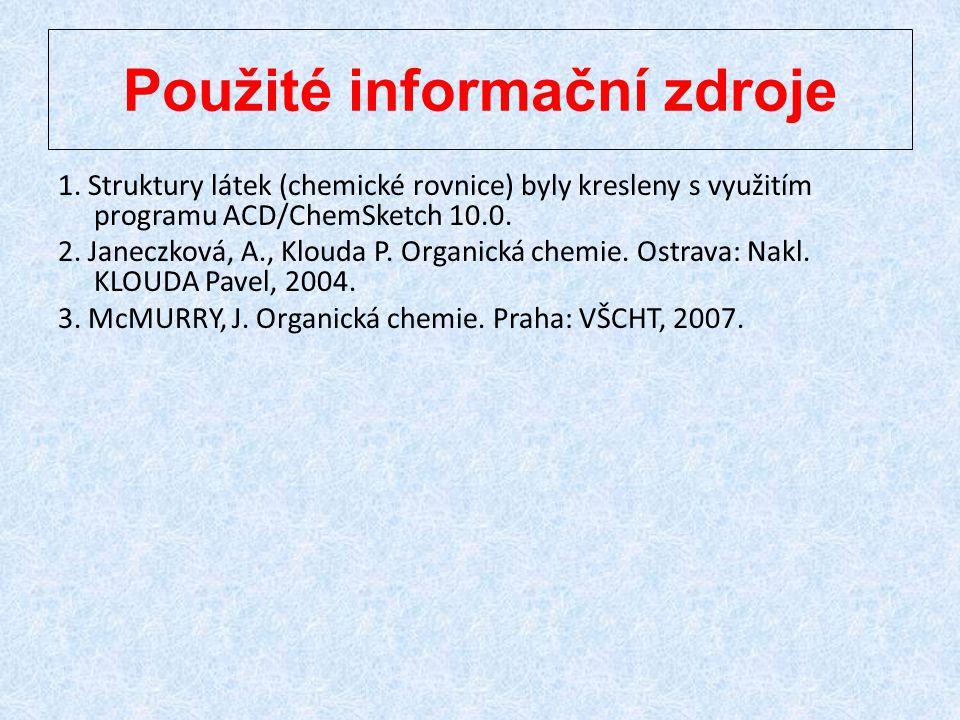 Použité informační zdroje 1.