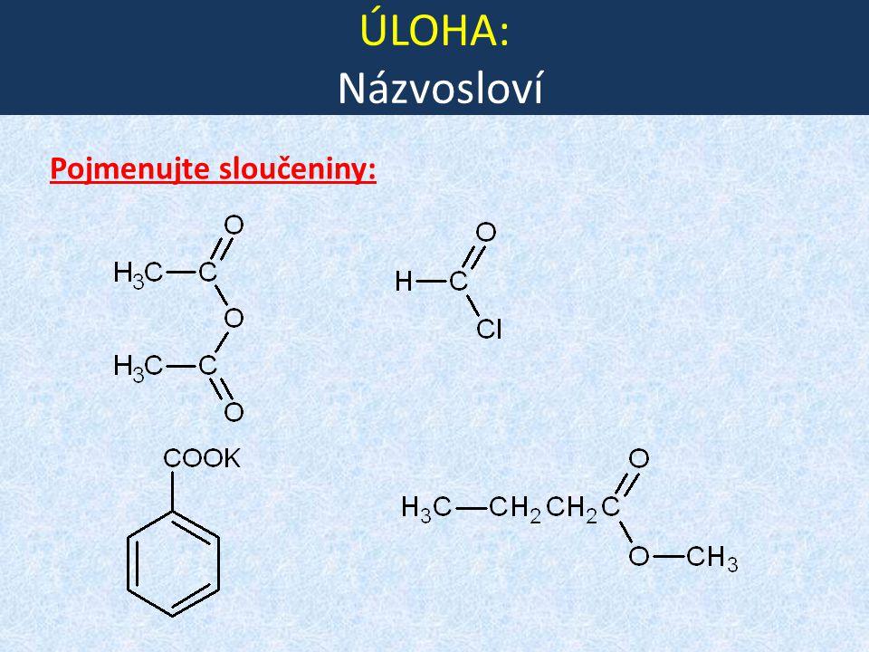ACYLHALOGENIDY v karboxylové skupině kyseliny nahrazujeme hydroxylovou skupinu halogenovým atomem nejvýznamnějšími jsou ACYLCHLORIDY FYZIKÁLNÍ VLASTNOSTI - kapaliny nebo krystalické látky ostrého zápachu - mají nižší teploty varu než jim odpovídající kyseliny (- vodíkové vazby!!!)