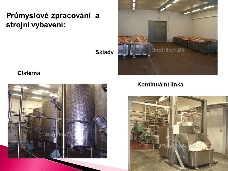 Průmyslové zpracování a strojní vybavení: Cisterna Sklady Kontinuální linka