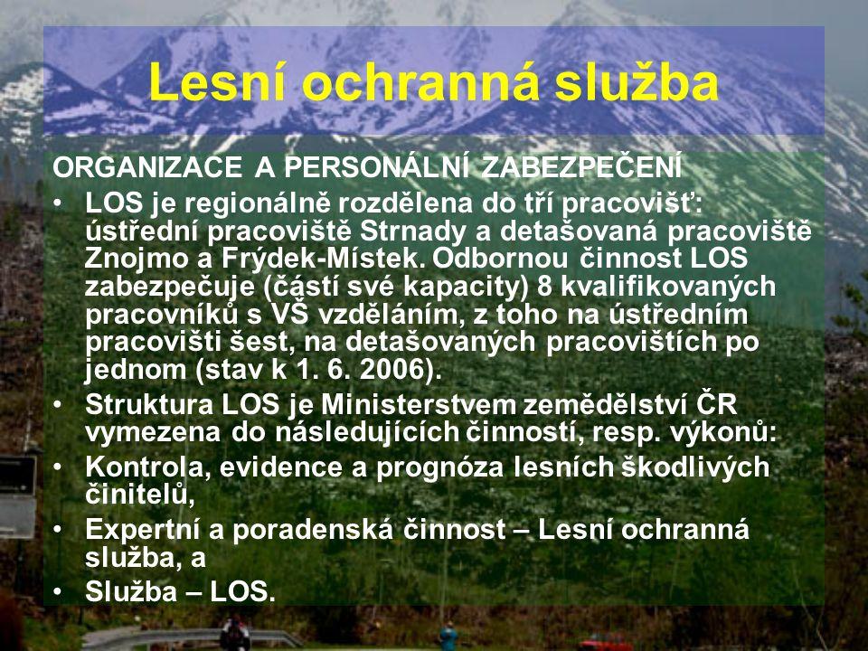ORGANIZACE A PERSONÁLNÍ ZABEZPEČENÍ LOS je regionálně rozdělena do tří pracovišť: ústřední pracoviště Strnady a detašovaná pracoviště Znojmo a Frýdek-