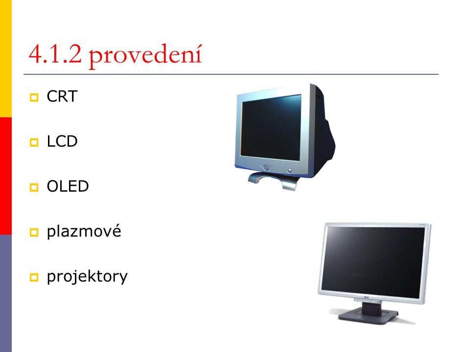 4.1.3 charakteristiky monitorů  textový x grafický  rozlišení  velikost  barevnost  frekvence