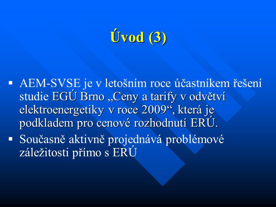 """Úvod (3)  EGÚ Brno """"Ceny a tarify v odvětví elektroenergetiky v roce 2009 , která je podkladem pro cenové rozhodnutí ERÚ."""