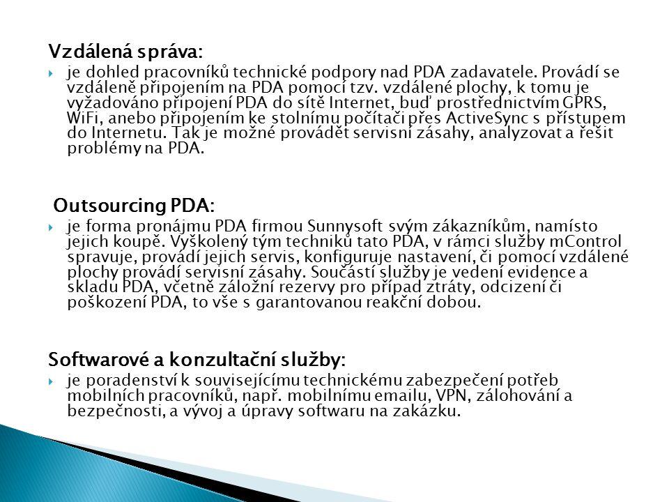 Vzdálená správa:  je dohled pracovníků technické podpory nad PDA zadavatele.