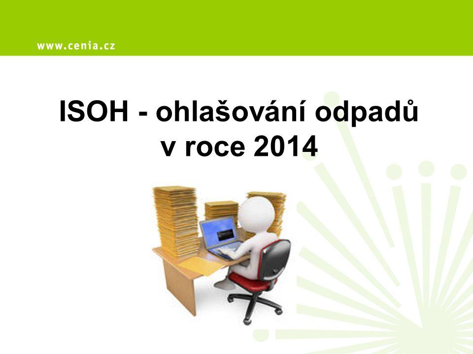 ISOH - ohlašování odpadů v roce 2014