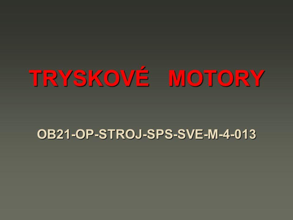 TRYSKOVÉ MOTORY OB21-OP-STROJ-SPS-SVE-M-4-013