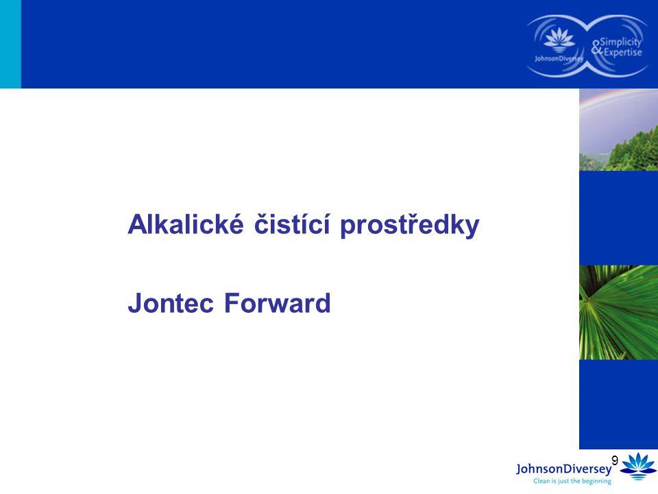 9 Alkalické čistící prostředky Jontec Forward