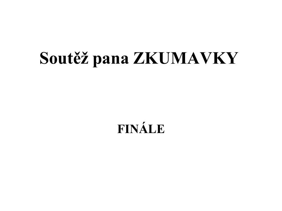 Soutěž pana ZKUMAVKY FINÁLE