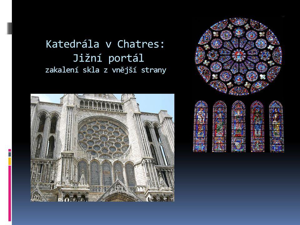 Katedrála v Chatres: Jižní portál zakalení skla z vnější strany