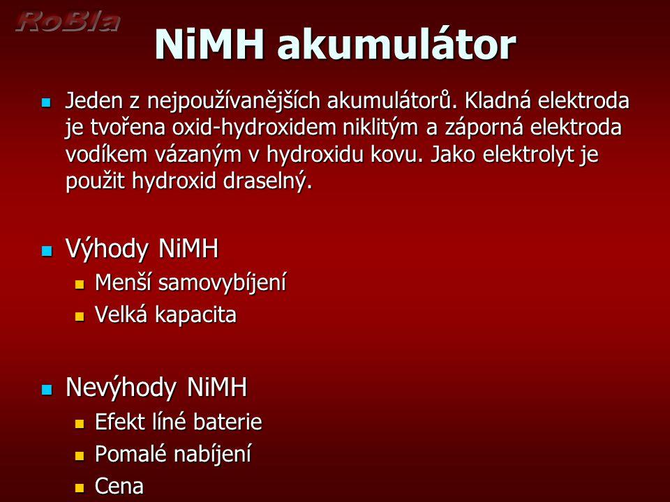 NiMH akumulátor Jeden z nejpoužívanějších akumulátorů. Kladná elektroda je tvořena oxid-hydroxidem niklitým a záporná elektroda vodíkem vázaným v hydr