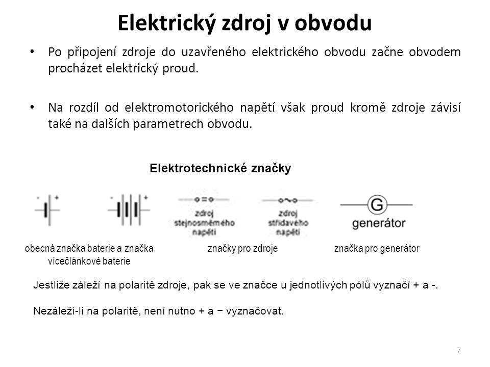 Elektrický zdroj v obvodu Po připojení zdroje do uzavřeného elektrického obvodu začne obvodem procházet elektrický proud. Na rozdíl od elektromotorick