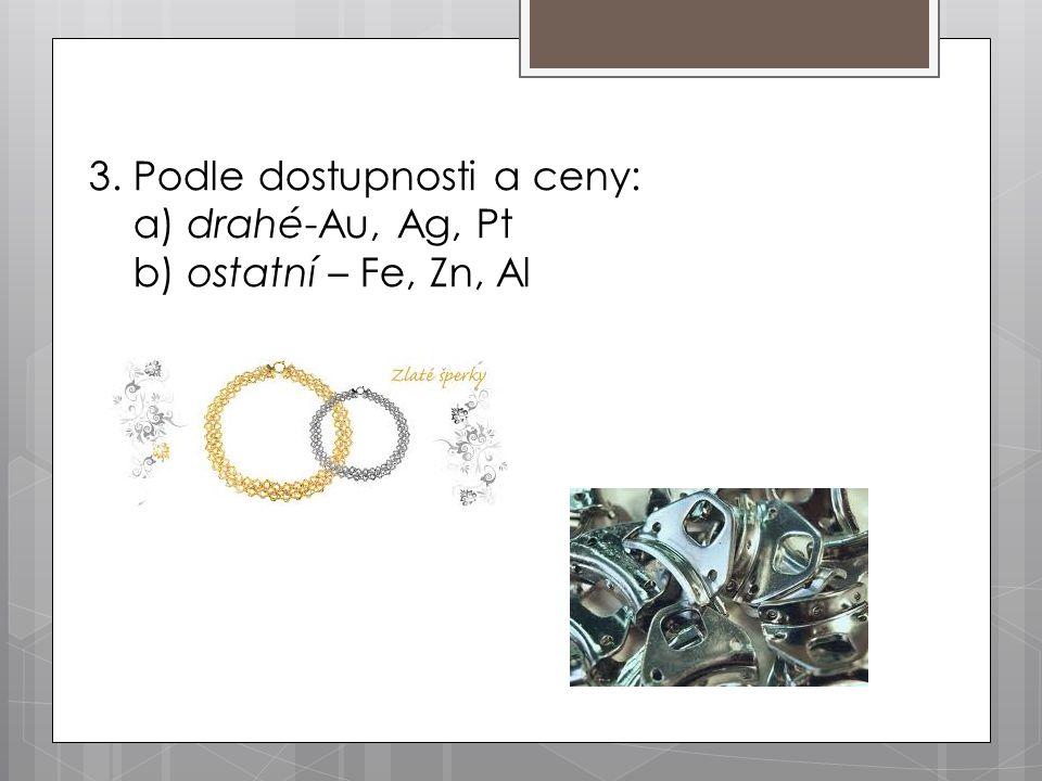 Často se používají slitiny kovů : Bronz – Cu + Sn- je tvrdší Ocel – Fe+ jiné prvky- pevná a pružná Pajka – Pb+Sn – má nižší teplotu tání