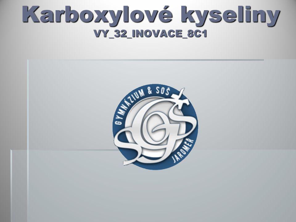 Karboxylové kyseliny VY_32_INOVACE_8C1