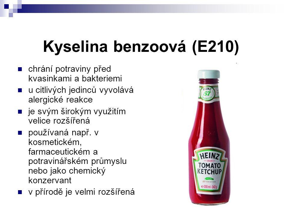 Kyselina benzoová (E210) chrání potraviny před kvasinkami a bakteriemi u citlivých jedinců vyvolává alergické reakce je svým širokým využitím velice r