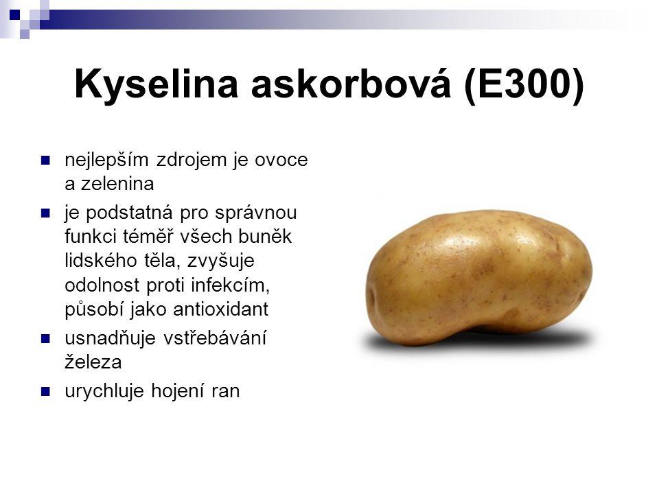 Kyselina askorbová (E300) nejlepším zdrojem je ovoce a zelenina je podstatná pro správnou funkci téměř všech buněk lidského těla, zvyšuje odolnost pro