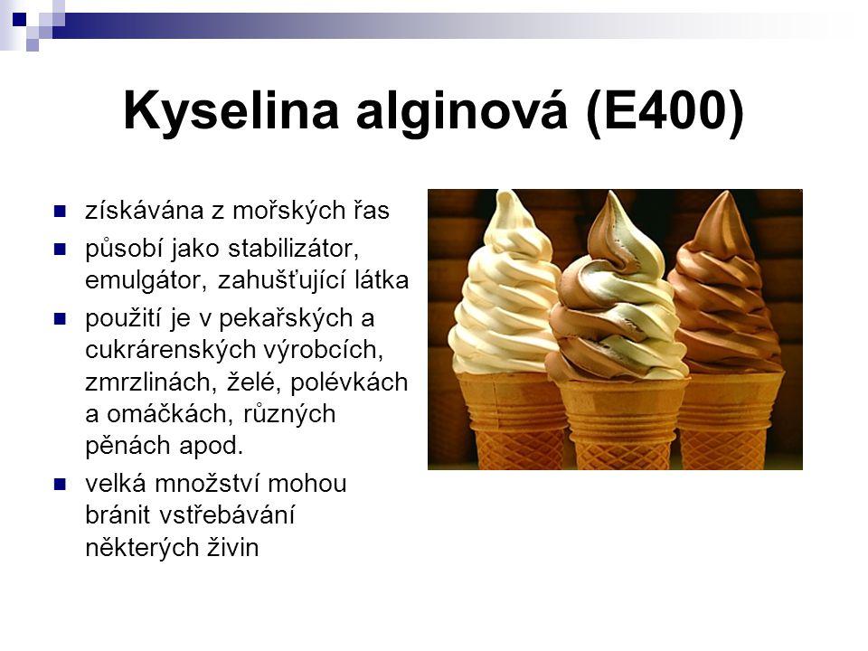 Kyselina alginová (E400) získávána z mořských řas působí jako stabilizátor, emulgátor, zahušťující látka použití je v pekařských a cukrárenských výrob