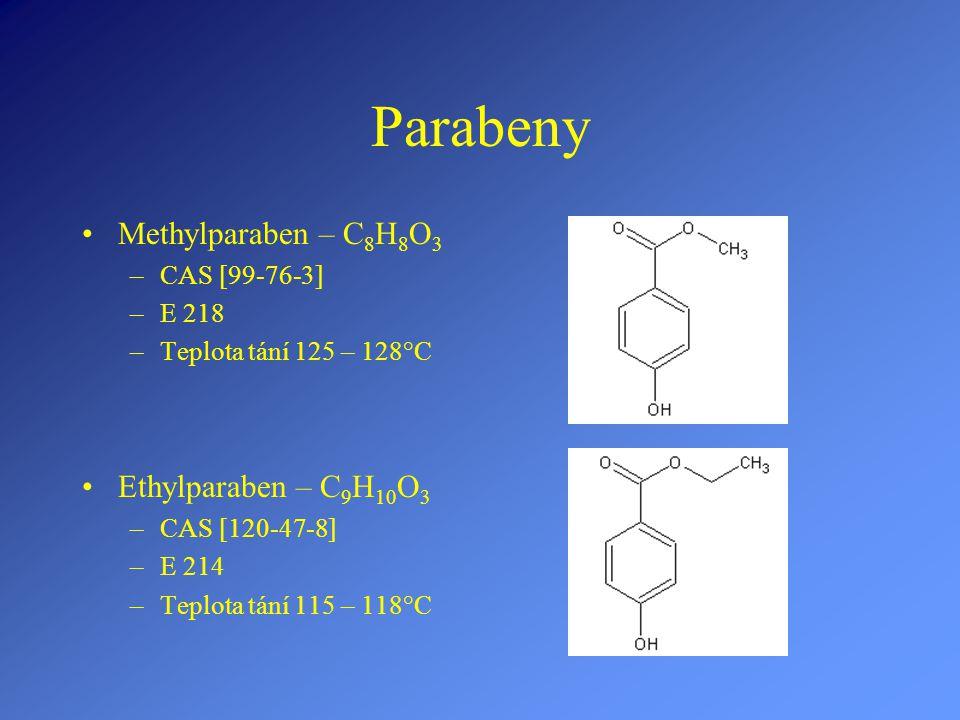 Parabeny Methylparaben – C 8 H 8 O 3 –CAS [99-76-3] –E 218 –Teplota tání 125 – 128°C Ethylparaben – C 9 H 10 O 3 –CAS [120-47-8] –E 214 –Teplota tání 115 – 118°C