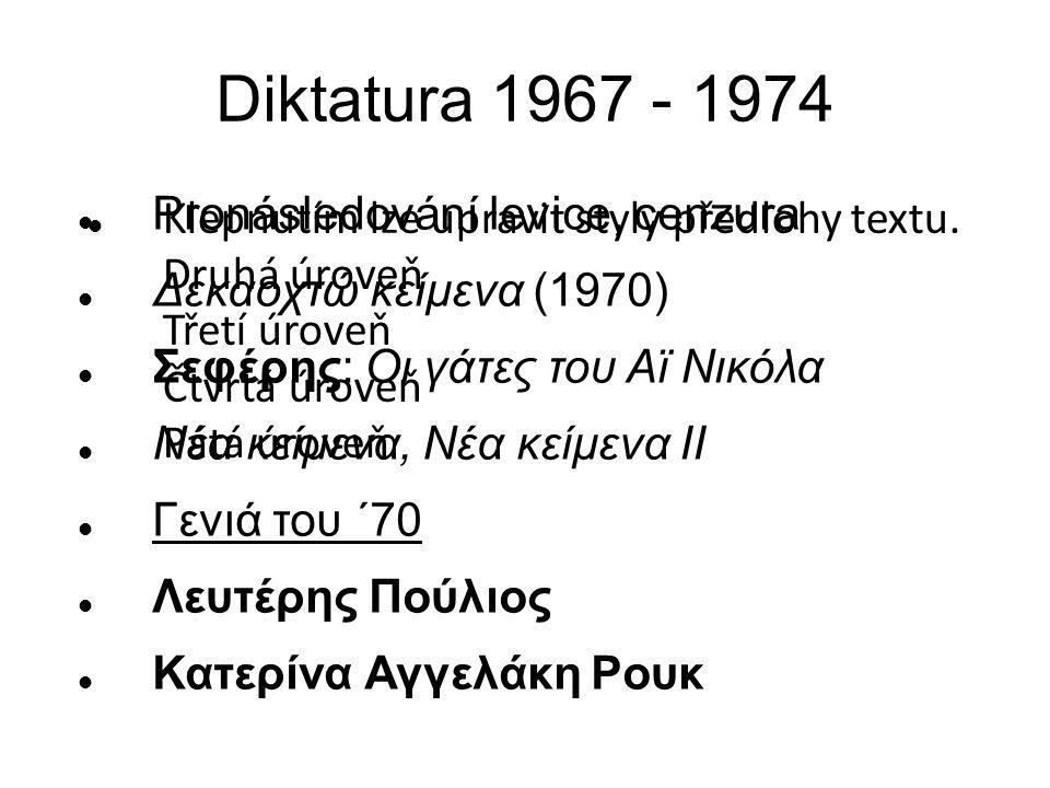 Klepnutím lze upravit styly předlohy textu. Druhá úroveň Třetí úroveň Čtvrtá úroveň Pátá úroveň Diktatura 1967 - 1974 Pronásledování levice, cenzura Δ